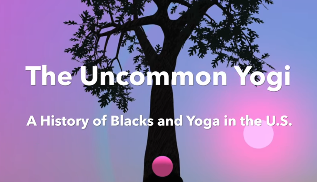 Video: A History of Blacks and Yoga in the U.S.
